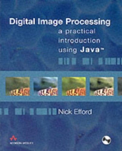 Digital Image Processing By N. Efford