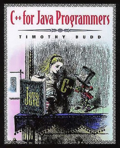 C++ For Java Programmers By Timothy A. Budd