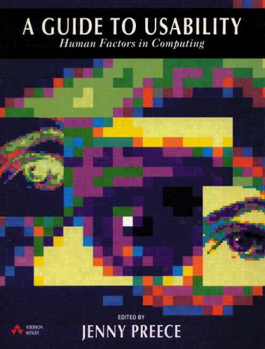 A Guide to Usability: Human Factors in Computing by Jenny Preece