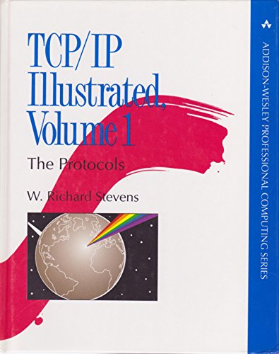 TCP/IP Illustrated, Volume 1 By W. Richard Stevens