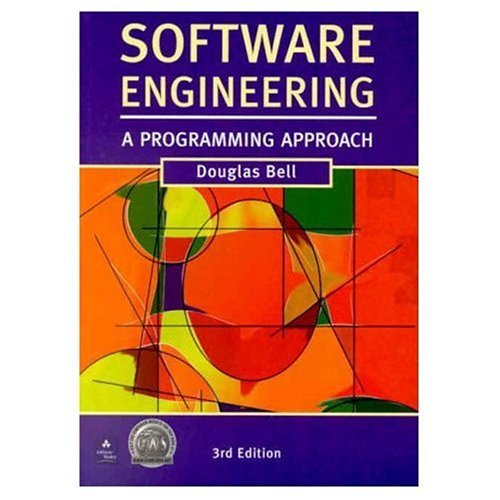 Software Engineering: A Programming Approach By Douglas Bell