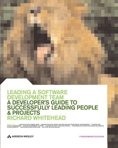 Leading a Software Development Team By Richard Whitehead