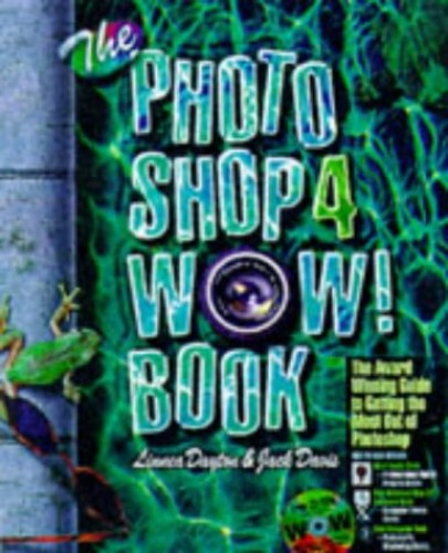 Photoshop Four Wow Book Windows Edition (Wow Books) By Linnea Dayton