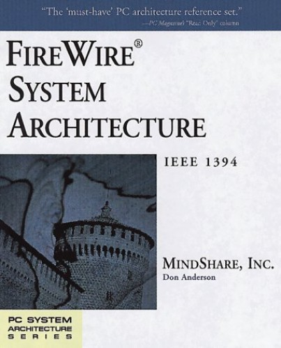 FireWire System Architecture By Don Anderson