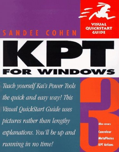 Kai's Power Tools 3: For Windows by Sandee Cohen