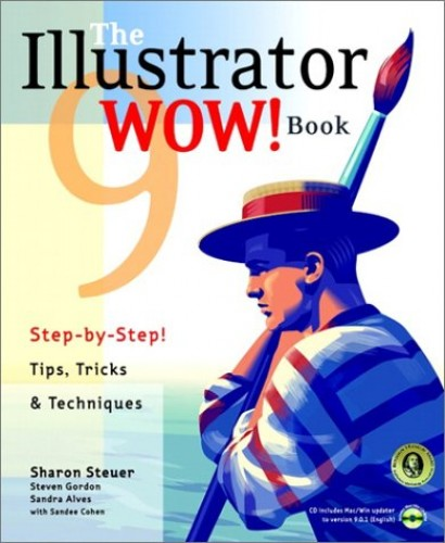 The Illustrator 9 WOW! Book By Sharon Steuer
