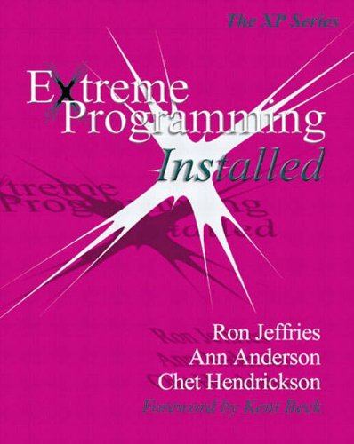 Extreme Programming Installed By Ron Jeffries