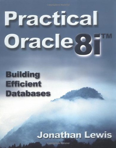 Practical Oracle8i? By Jonathan Lewis
