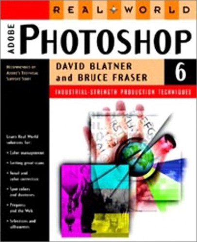 Real World Adobe Photoshop 6 By David Blatner