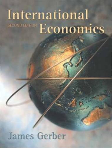 International Economics By James Gerber
