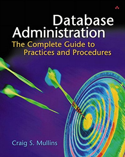 Database Administration By Craig S. Mullins