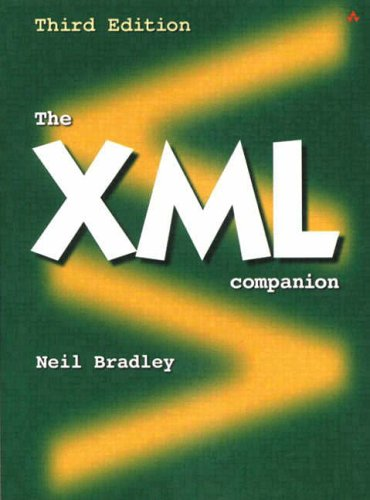 The XML Companion By Neil Bradley