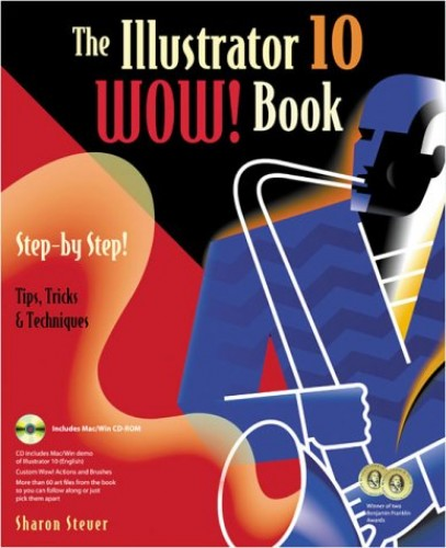 The Illustrator 10 Wow! Book By Sharon Steuer