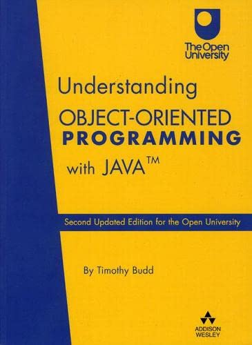 Understanding Object-Oriented Programming with Java By Timothy Budd