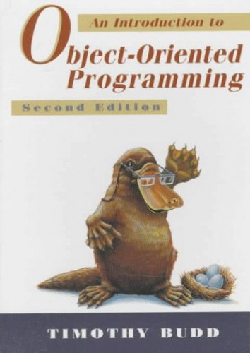 Introduction to Object-Oriented Programming By Timothy A. Budd
