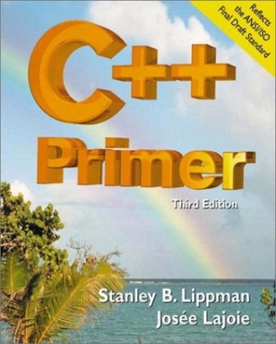 C++ Primer By Stanley B. Lippman