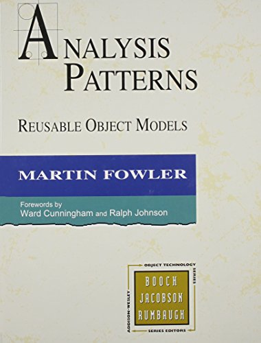 Analysis Patterns: Reusable Object Models (OBT) By Martin Fowler