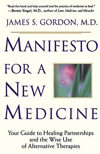 Manifesto For A New Medicine By James Gordon