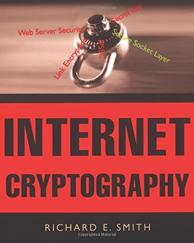 Internet Cryptography By Richard E. Smith