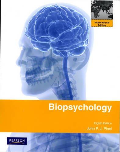 Biopsychology By John P. J. Pinel