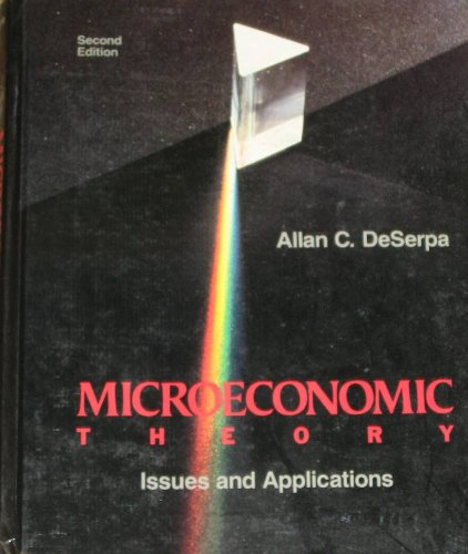 Microeconomic Theory By Alan C.De Serpa