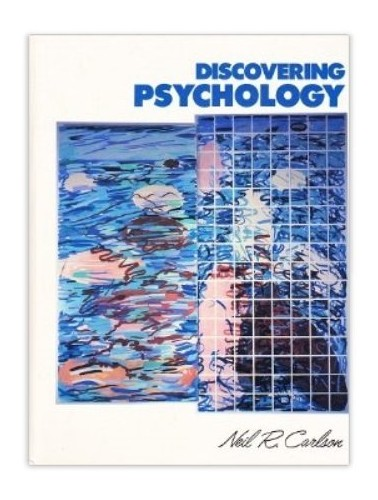 Discovering Psychology By Neil R. Carlson