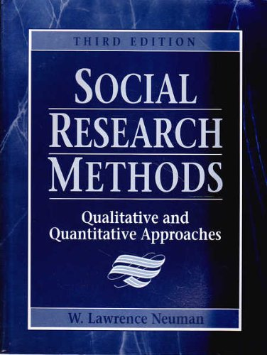 Social Research Methods By W. Lawrence Neuman