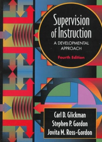 Supervision of Instruction By Carl D. Glickman
