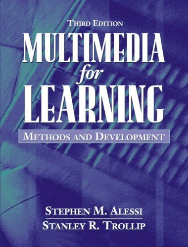Multimedia for Learning By Stephen M. Alessi