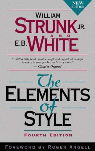 The Elements of Style By William I. Strunk