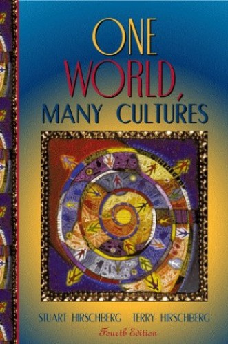 One World, Many Cultures By Stuart Hirschberg