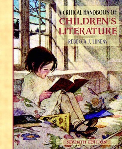A Critical Handbook of Children's Literature By Rebecca J. Lukens