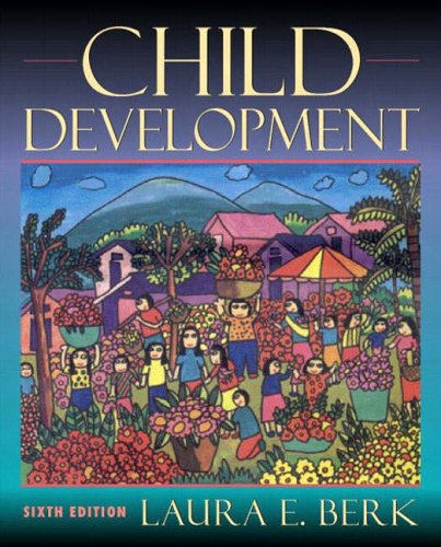 Child Development By Laura E Berk Used Very Good