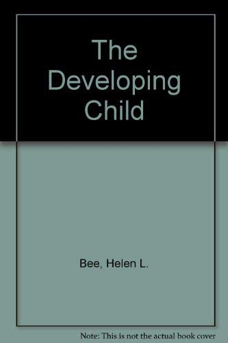 The Developing Child By Helen L Bee