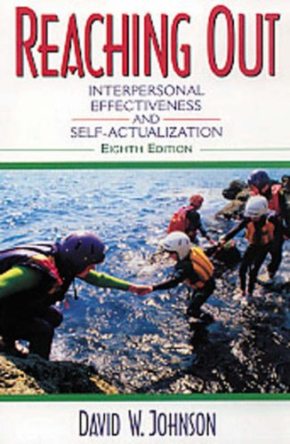 Reaching Out Interpersonal Effectiveness And Self