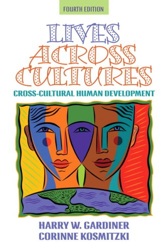 Lives Across Cultures By Harry W. Gardiner