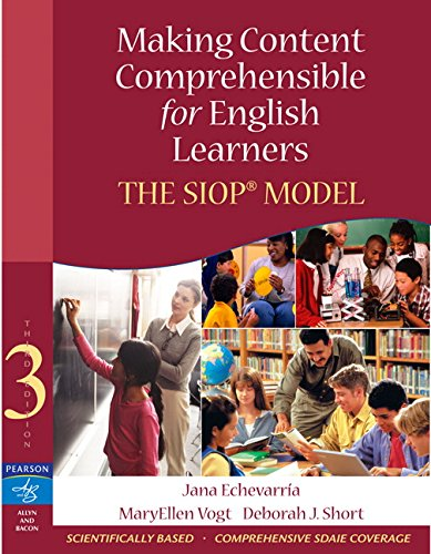 Making Content Comprehensible for English Learners: The Siop Model by Jana Echevarria