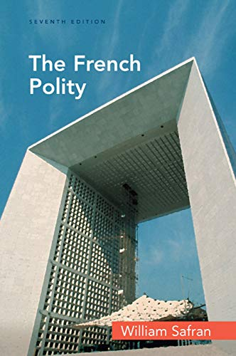 The French Polity By William Safran