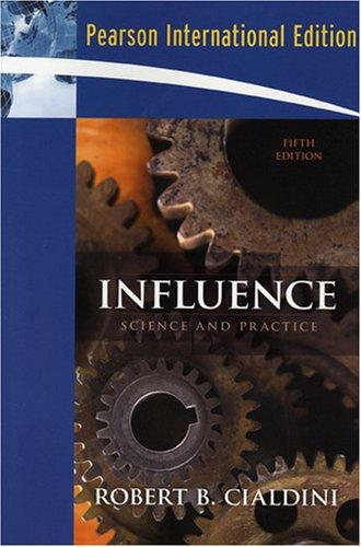 Influence By Robert B. Cialdini, PhD