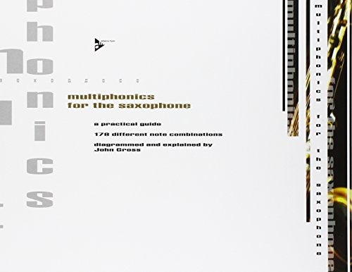 Multiphonics for the Saxophone - A practical guide - Saxophone - method - (ADV 7130) By John Gross