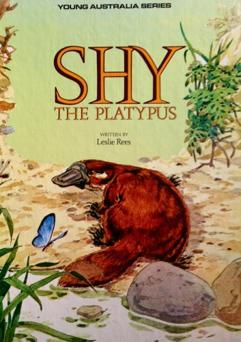 Shy the Platypus By Leslie Rees