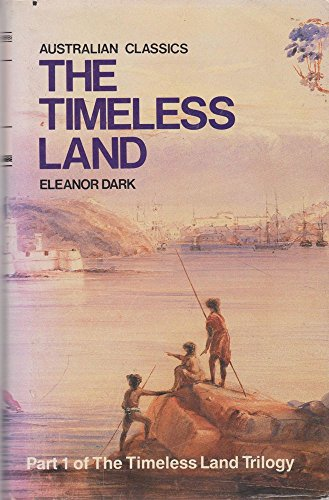 Timeless Land By Eleanor Dark