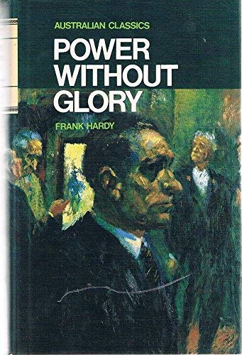 Power without Glory By Frank Hardy