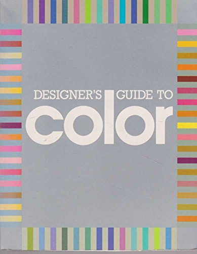 Designer's Guide to Color By James Stockton