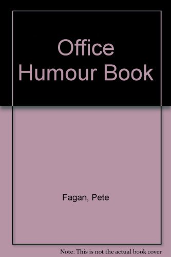 Office Humour Book by Pete Fagan