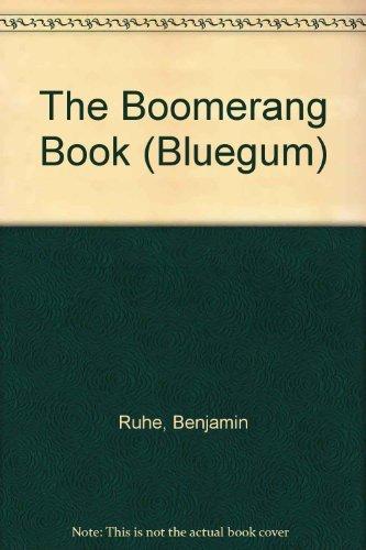 The Boomerang Book By Benjamin Ruhe
