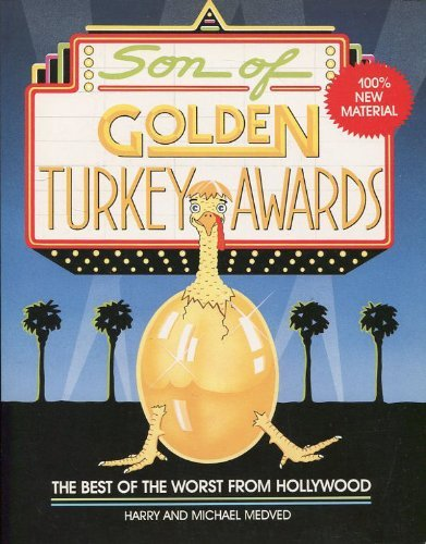 Son of Golden Turkey Awards By Harry Medved