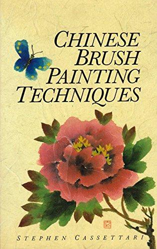 Chinese Brush Painting Techniques By Stephen Cassettari