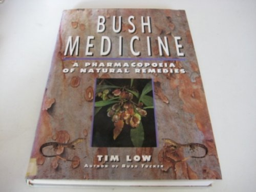 Bush Medicine By Tim Low