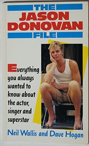The Jason Donovan File By Neil Wallis